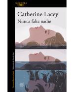 Descargar Nunca falta nadie deCatherine Lacey