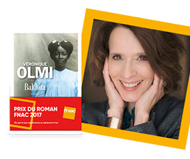 Lauréate Prix Roman Fnac : Véronique Olmi – Bakhita
