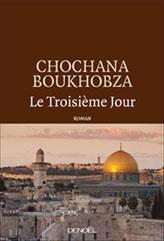 Chochana Boukhobza - Le troisième jour
