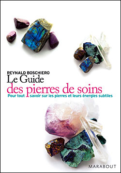 Reynald Boschiero, Le guide des pierres de soins 9782501052900