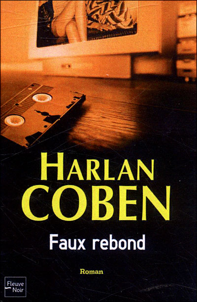 Myron Bolitar: Fade Away No. 3 by Harlan Coben (2008, Hardcover)