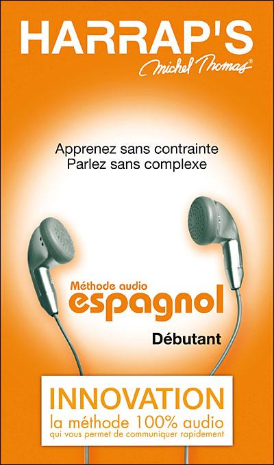 Michel Thomas - Harrap's Apprendre Espagnol - M�thode D�butant