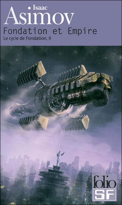 Fondation ~ Isaac Asimov 9782070360550