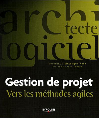 Gestion de projets , Vers les méthodes agiles