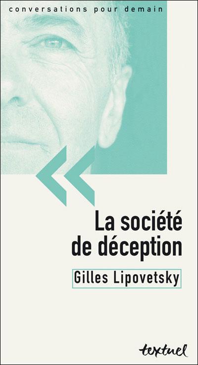La société de déception (Gilles Lipovetsky)