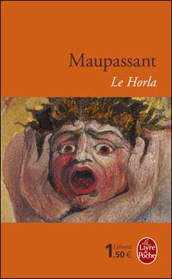 LE HORLA de Guy de Maupassant 9782253136460
