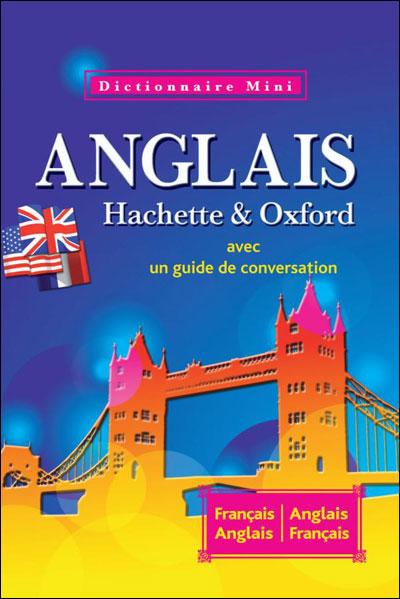 Mini dictionnaire Hachette & Oxford : Français-anglais, anglais-français