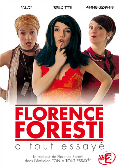 Florence foresti a tout essayé film streaming