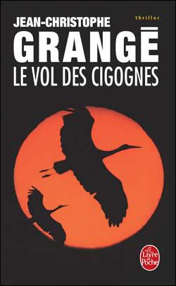Le vol des cigognes jean christophe grang didascalie votre cercle litt raire eurom dien - Le passager jean christophe grange resume ...