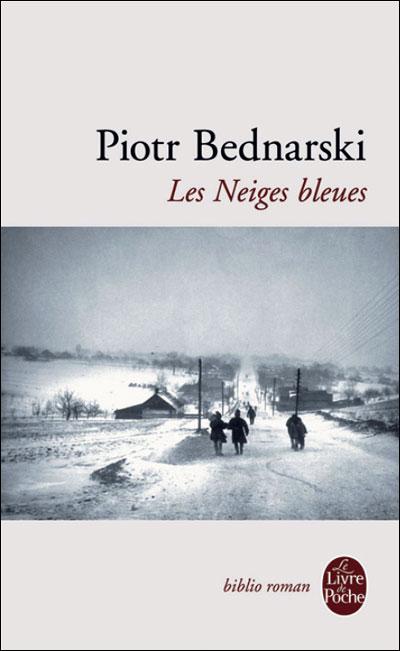 Les neiges bleues de Piotre Bednarski. dans Lectures 9782253083870