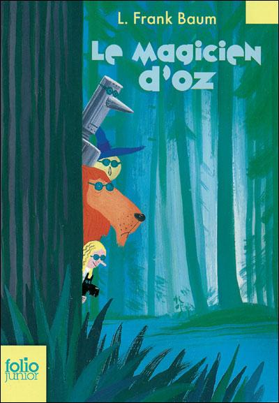 Le Magicien d'Oz, Lyman Frank Baum 9782070626090