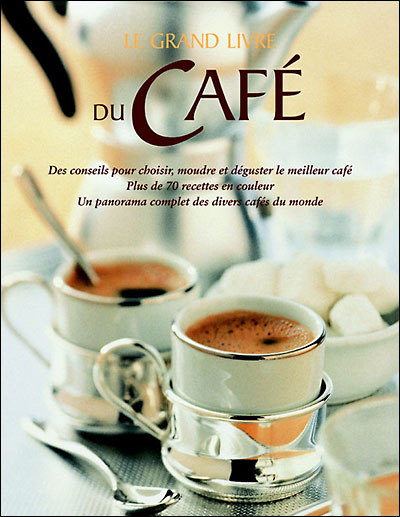 [Multi]  Le grand livre du café