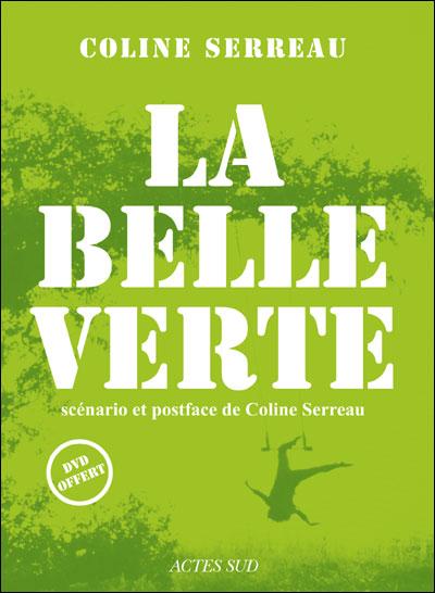 ~ La Belle Verte ~ dans Librairie / vidéothèque 9782742782901