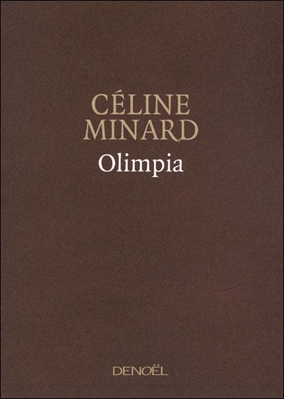 Céline Minard - Olimpia