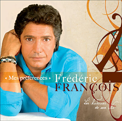 """Frédéric François """"mes préférences"""" 6CD 0828768610121"""
