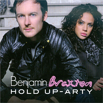 Benjamin Braxton   Hold Up Party (2010)