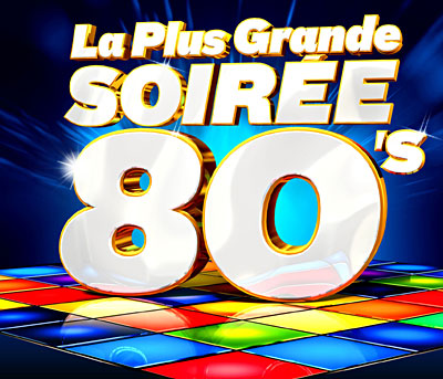 [FS][US]La Plus Grande Soirée 80'S (6CD - 320 Kbps)[MP3]