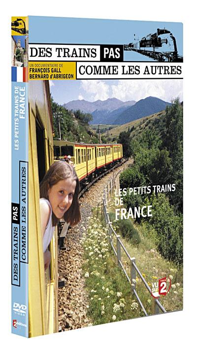 Des trains pas comme les autres - France : Petits trains, Grande passion