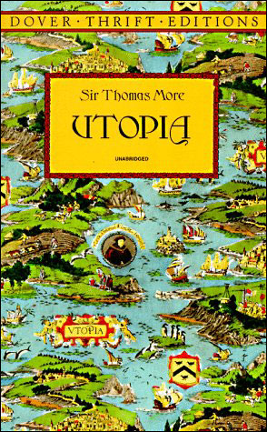 utopia thomas moore. Utopia Thomas Moore.