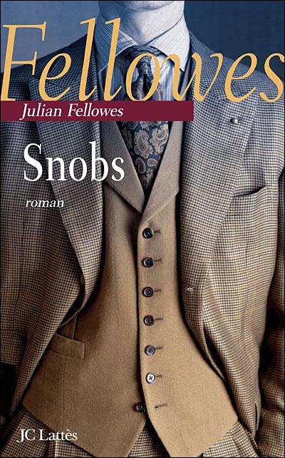 Snobs, Julian Fellowes 9782709627641
