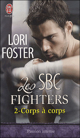 Les SBC Fighters, Tome 2 : Corps à Corps 9782290020951