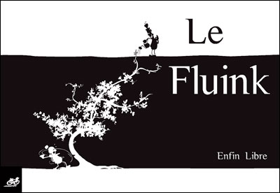 Le fluink : Enfin libre 9782912249951