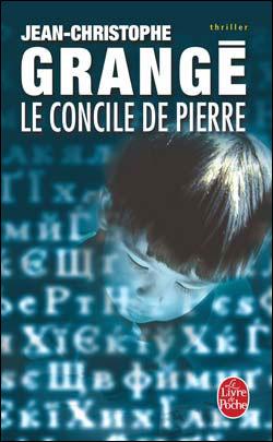 Jean christophe grang le concile de pierre - Le concile de pierre grange ...