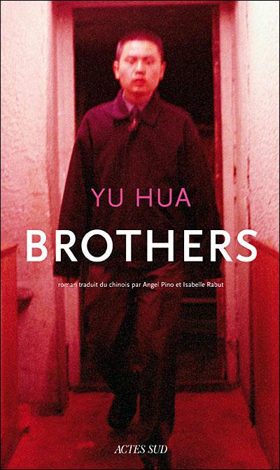 Brothers de Yu Hua dans Roman contemporain etranger 9782742774371
