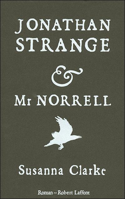 Jonathan Strange & Mr Norrell, Susanna Clarke dans Fantasy 9782221108871