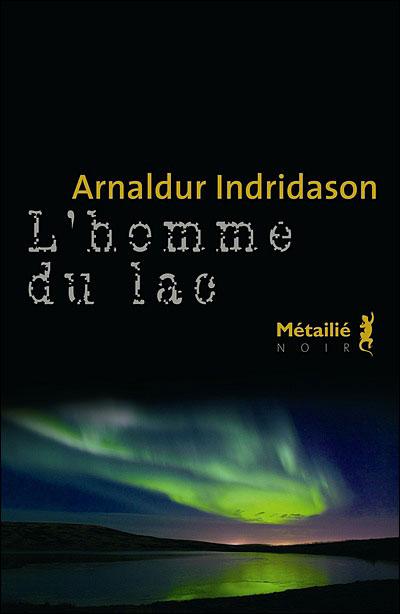 Indridason,Arnaldur-L'Homme Du Lac
