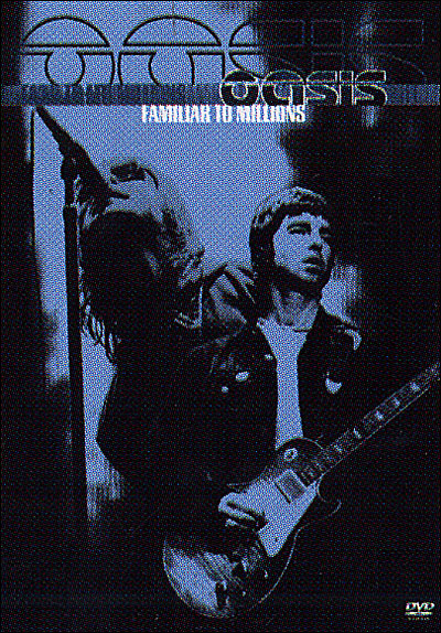 Oasis Familiar To Millions FRENCH DVDRiP XViD T411 Kwayde[ preview 0