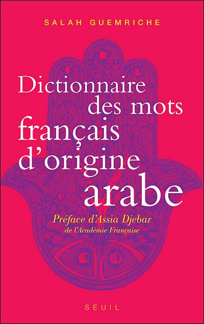 Les mots français d'origine arabe à la loupe