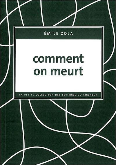 COMMENT ON MEURT de Émile Zola 9782916136202
