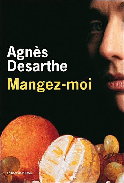Mangez-moi, d'Agnès Desarthe dans Litterature francaise 9782879295312