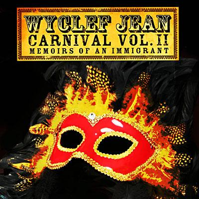 Wyclef Jean Carnival Ii. Carnival volume II - Memoirs