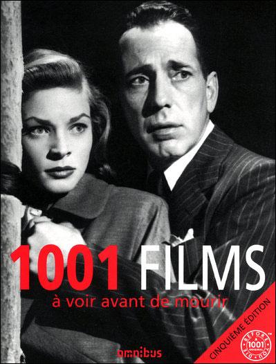 livre 1001 films voir avant de mourir. Black Bedroom Furniture Sets. Home Design Ideas
