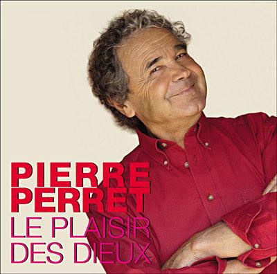 [RS] Pierre Perret - Le plaisir des dieux 3298490915622