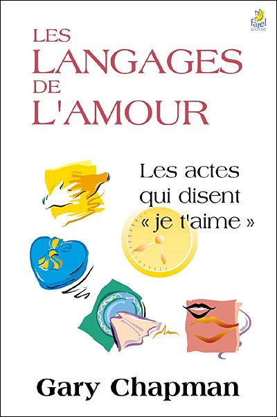 Les langages de l'Amour (Gary Chapman)