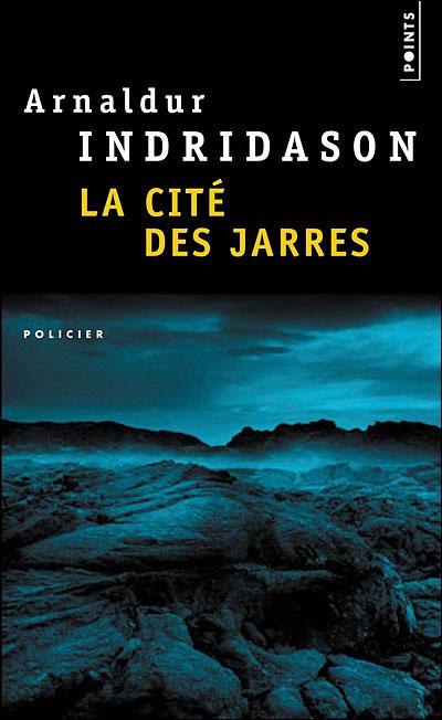 La cité des jarres d' Analdur Indridason dans Roman policier 9782757800232