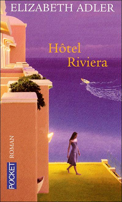 Hôtel Riviera d'Elizabeth Adler 9782266164832
