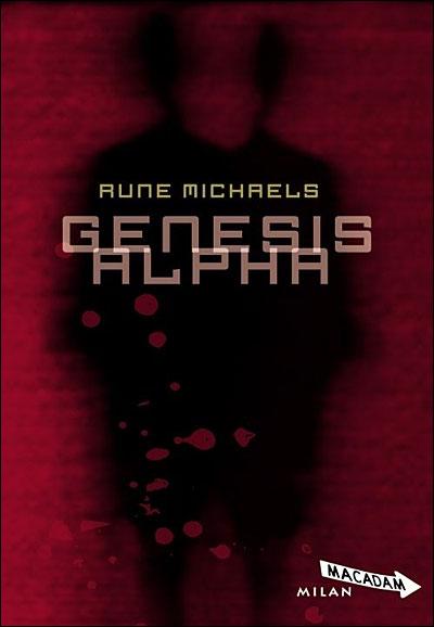 Genesis alpha de Rune Michaels dans Roman jeunesse 9782745931252