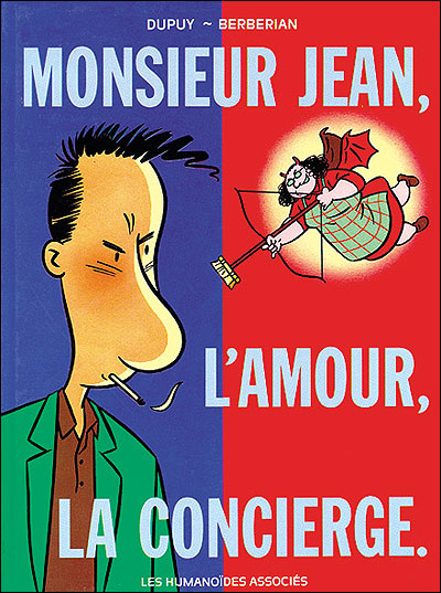 Monsieur Jean, l'amour, la concierge...