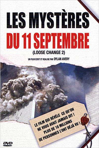 Les mystères du 11 septembre - Loose Change 2