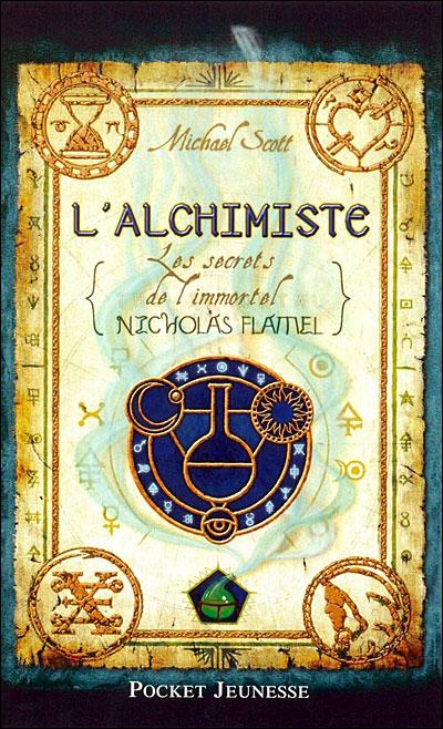 LES SECRETS DE L'IMMORTEL NICOLAS FLAMEL (Tome 01) L'ALCHIMISTE de Michael Scott 9782266169172