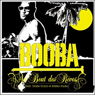 Booba feat. Trade Union - Au Bout Des Rêves 0602498409572