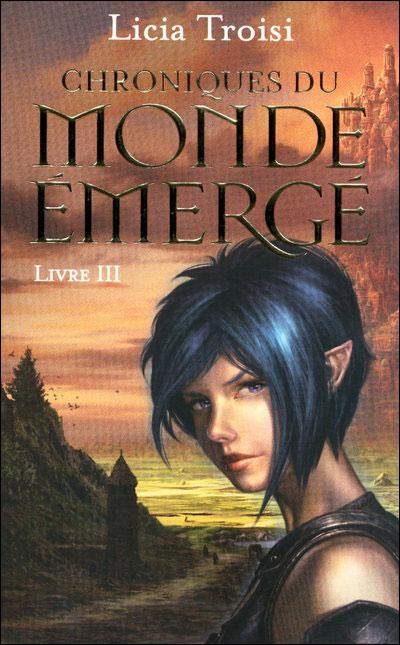 Chroniques du Monde Emergé par Licia Troisi 9782266176972