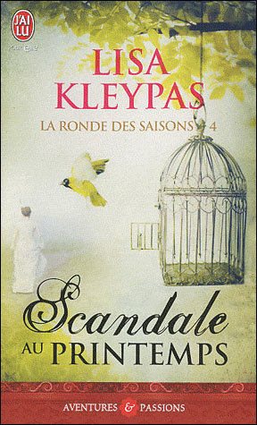 [ebook refait] La ronde des saisons T4 - Scandale au printemps - Lisa Kleypas