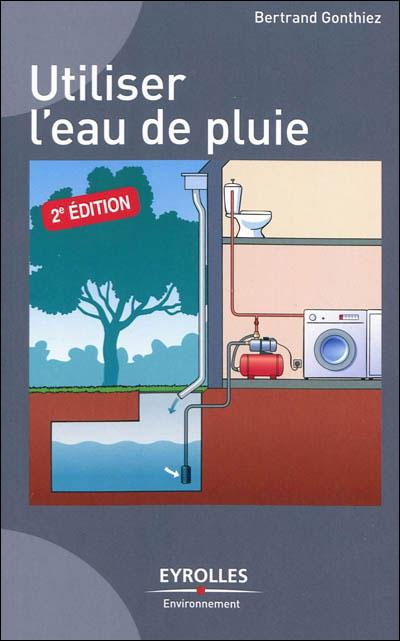 Utiliser l'eau de pluie [PDF l FR ][DF]