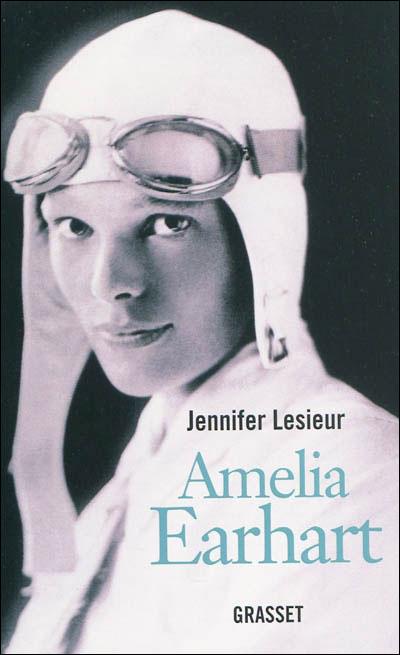 Amelia Earhart on Amelia Earhart  Jennifer Lesieur Tous Les Livres    La Fnac