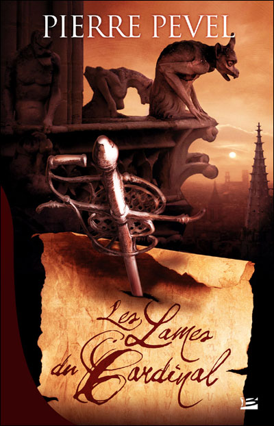Les Lames du Cardinal - Pierre Pevel 9782352941613